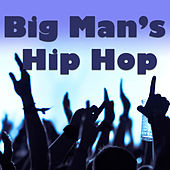 Big Man's Hip Hop de Various Artists