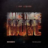 Make Those Move de I Am Legion