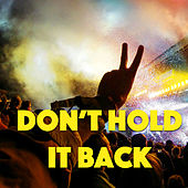 Don't Hold It Back de Various Artists