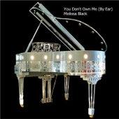 You Don't Own Me (By Ear) de Melissa Black