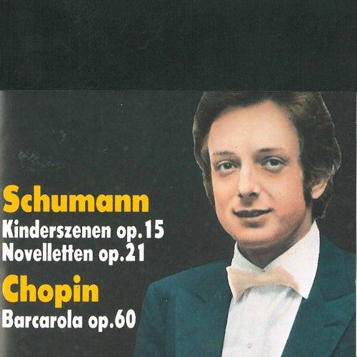 Schumann: Kinderszenen, Novelletten & Chopin: Barcarola de Dino Ciani
