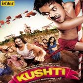 Kushti (Original Motion Picture Soundtrack) de Various Artists