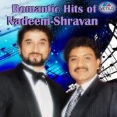 Romantic Hits of Nadeem - Shravan de Various Artists