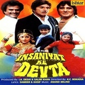 Insaniyat Ke Devta (Original Motion Picture Soundtrack) de Various Artists