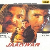 Jaanwar (Original Motion Picture Soundtrack) by Various Artists