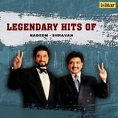 Legendary Hits of Nadeem - Shravan de Various Artists