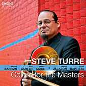 Colors for the Masters von Steve Turre