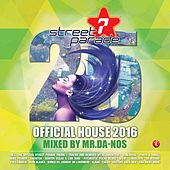 Street Parade 2016 Official House (Mixed by Mr.Da-Nos) von Various Artists