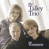 Testament by The Talley Trio