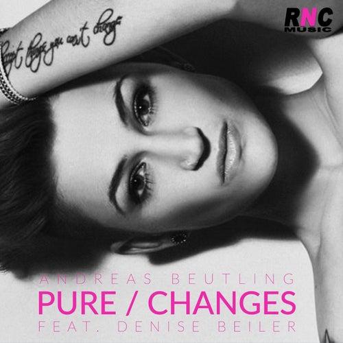 Pure / Changes de Andreas Beutling