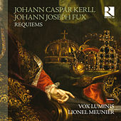 Kerll & Fux: Requiems de Various Artists