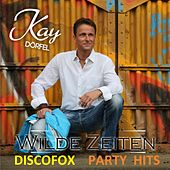 Wilde Zeiten (Discofox Party Hits) van Various Artists