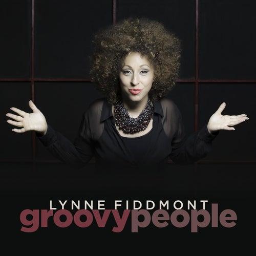 Groovy People by Lynne Fiddmont