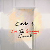 Circle 1: Live In Germany Concert by Circle