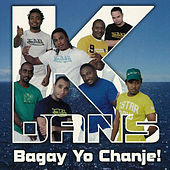 Bagay Yo Chanje! by K-dans