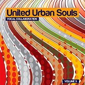 United Urban Souls a Compilation, Vol. 3 von Various Artists