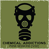 Chemical Addictions: Punk Sessions, Vol. 2 by Various Artists