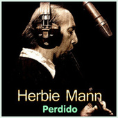 Perdido by Herbie Mann