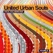 United Urban Souls a Compilation, Vol. 10 von Various Artists