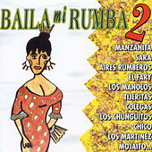 Baila Mi Rumba 2 de Various Artists