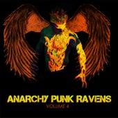Anarchy Punk Ravens, Vol. 4 de Various Artists