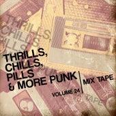 Thrills, Chills, Pills & More Punk: Mix Tape, Vol. 24 de Various Artists