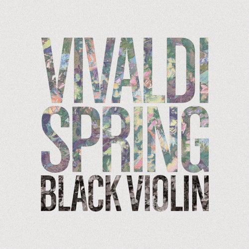 Vivaldi - Spring by Black Violin