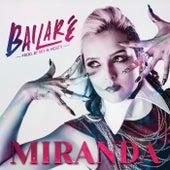 Bailaré by Miranda