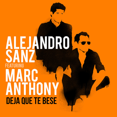 Deja Que Te Bese de Alejandro Sanz