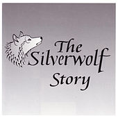 The Silverwolf Story de Various Artists