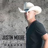 Kinda Don't Care by Justin Moore