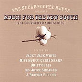 The Sucarnochee Revue Presents Music for the New South by Various Artists