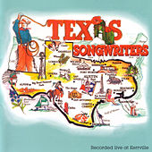 Texas Songwriters (Recorded Live at Kerrville) by Various Artists