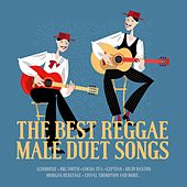 The Best Reggae Male Duet Songs by Various Artists