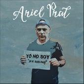 Yo No Soy (Je n´suis pas) - Single de Ariel Prat