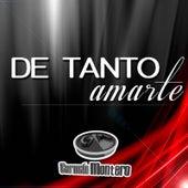 De Tanto Amarte by Germán Montero