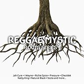 Reggae Mystic Roots Series 1 by Various Artists