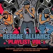 Reggae Alliance Playlist, Vol. 1 by Various Artists