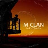 La esperanza by M Clan
