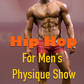 Hip Hop For Men's Physique Show von Various Artists