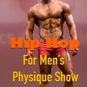 Hip Hop For Men's Physique Show de Various Artists