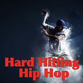 Hard Hitting Hip Hop de Various Artists