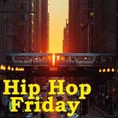 Hip Hop Friday von Various Artists