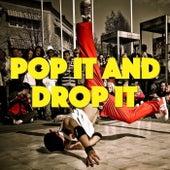 Pop It And Drop It von Various Artists