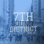 7th Sound District, Vol. 4 - Selection of House Music von Various Artists