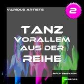 Tanz vorallem aus der Reihe!, Vol. 2 - The Tech House Collection by Various Artists