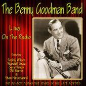 The Benny Goodman Band Live on the Radio by Benny Goodman