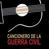 Cancionero de la Guerra Civil by Various Artists