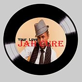 Your Love by Jah Cure