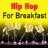 Hip Hop For Breakfast de Various Artists